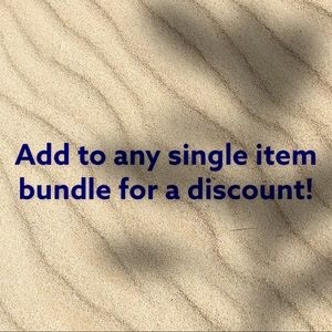 Add to Single Item Bundles for a Special Offer!